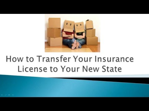 How to Transfer Your Insurance License to Your New Home State