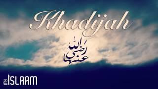 The Life of Khadijah Radi Allahu Ta