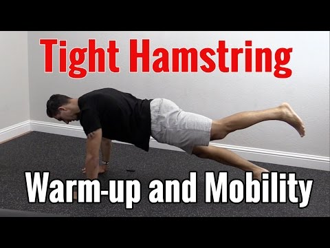 Tight Hamstring Warm-Up & Mobility Exercises