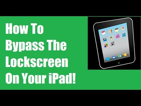 How To Bypass The Lock Screen On your iPad