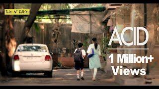 ACID - A short film by Tales N