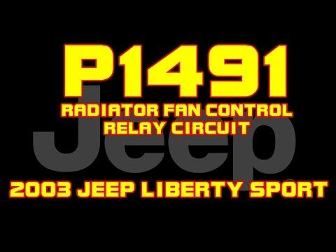 ⭐ 2003 Jeep Liberty - P1491 - Radiator Fan Control Relay Circuit