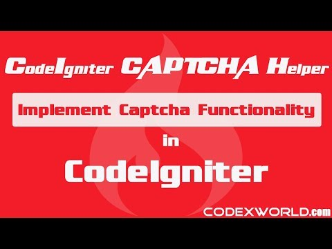 How to Implement Captcha in CodeIgniter using Captcha Helper