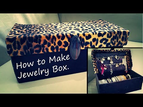 DIY - craft. How to Make Jewelry Box. - YouTube by Art and Makeover