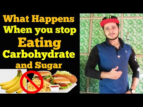 What Happens When you Stop Eating Carbs and Sugar Reduce body fat  Mohd Tabish Skyking Health