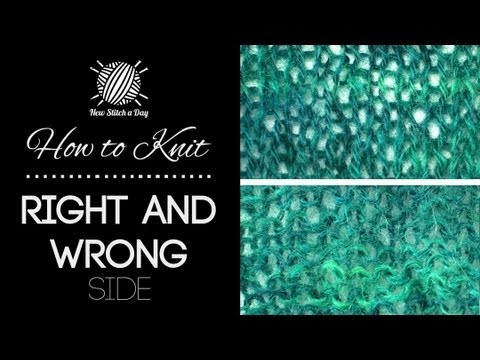 How to Knit: Right and Wrong Side