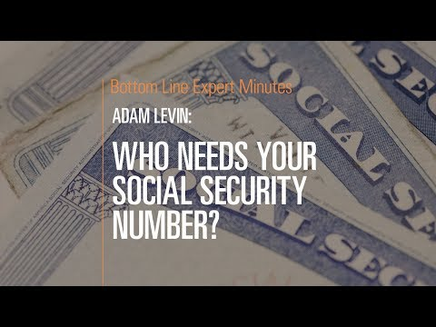 Who Needs Your Social Security Number?