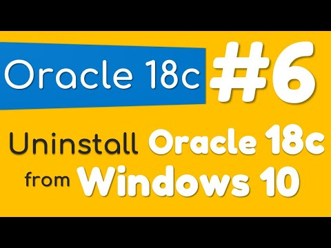 How to Uninstall Oracle Database 18c from Windows 10 by Manish Sharma