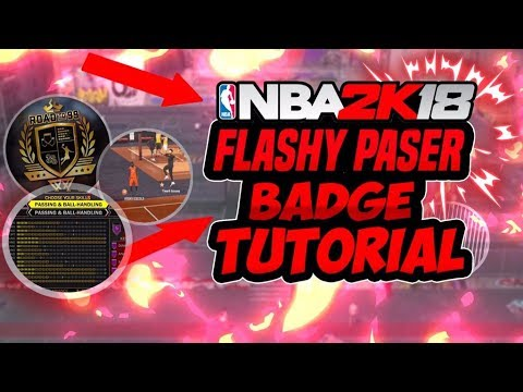 HOW TO GET FLASHY PASSER IN NBA2K18!