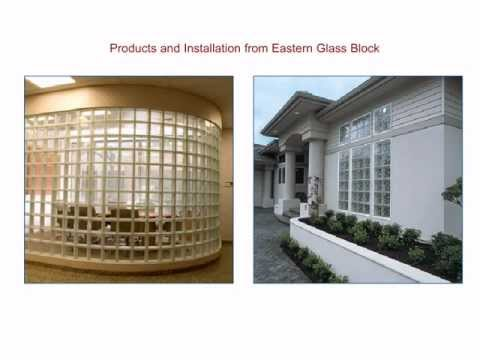 Benefits of Glass Block