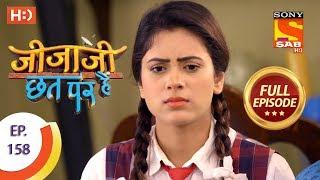 Jijaji Chhat Per Hai - Ep 158 - Full Episode - 16th August, 2018