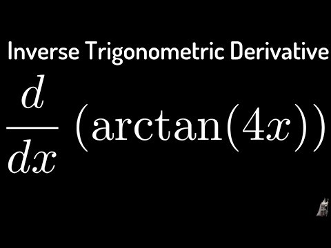 Inverse Trigonometric Derivatives f(x) = arctan(4x)