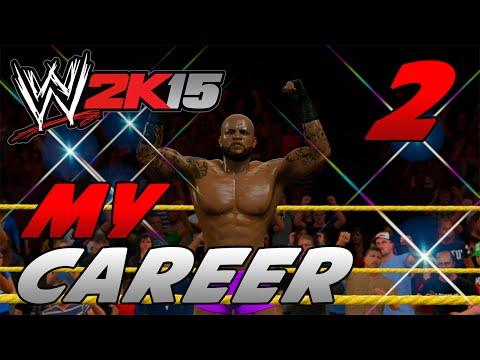 WWE 2k15 MyCareer Mode #2 -