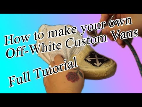 How to make Off-White Vans Tutorial