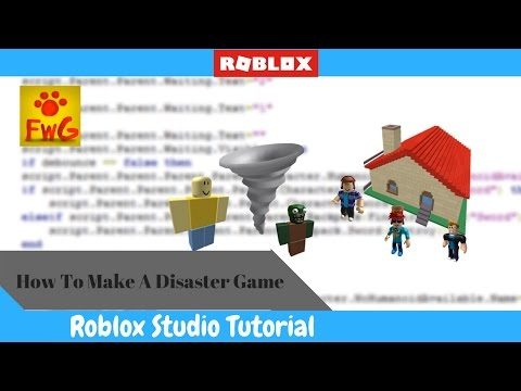 HowTo Make A Disaster Game In Roblox Studio!