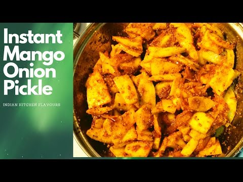 Mango Onion Pickle - Instant Mango Pickle -  Quick Mango Onion Pickle - Mango Pickle in 10 mins