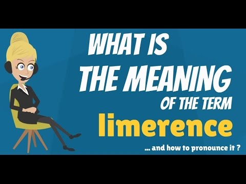 What is LIMERENCE? What does LIMERENCE mean? LIMERENCE meaning & explanation