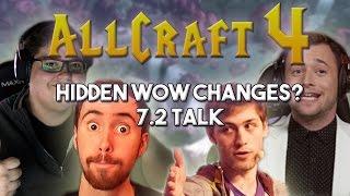 ALLCRAFT #4 ft. Sodapoppin, Asmongold,Hotted & Rich! HIDDEN WOW CHANGES? 7.2 ARTIFACT TALK