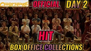 CHHICHHORE BOX OFFICE COLLECTION DAY 2 | INDIA | OFFICIAL | THE SURPRISE HIT OF 2019