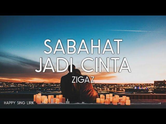 Download Zigaz - Sahabat Jadi Cinta (Lirik) MP3 Gratis
