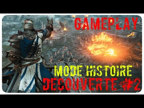 Découverte For Honor Mode Histoire GamePlay #2