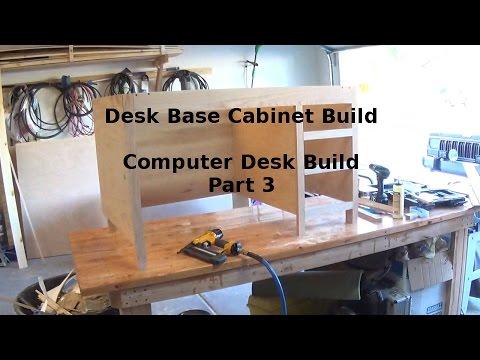 Custom Computer Desk Build Step 3 Base Cabinet Build