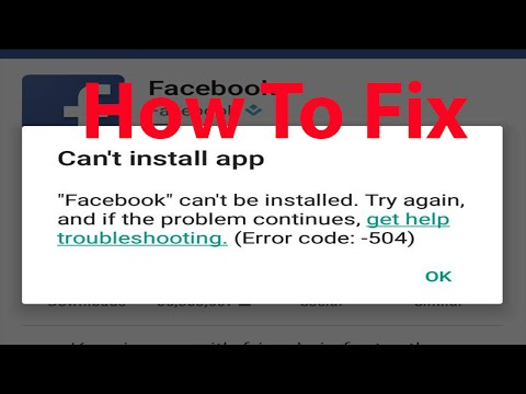 Fix -Can't Install Facebook App On Android (Error code:-504)
