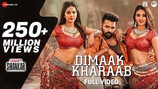 Dimaak Kharaab - Full Video Song | iSmart Shankar | Ram Pothineni, Nidhhi Agerwal \u0026 Nabha Natesh