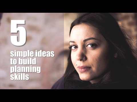 How to develop planning and organisational skills