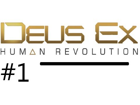 Deus Ex Human Revolution Walkthrough Part 1: The Intro