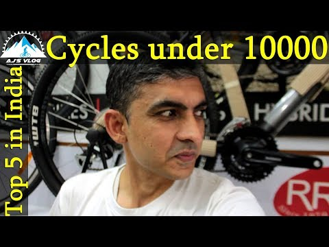 Top 5 Cycles Under Rs 10000 In India | 2018 | Ajsvlog | Indian Cycling Vlog