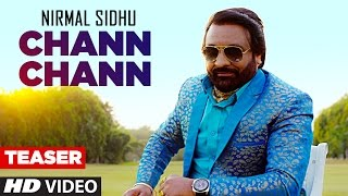 Chann Chann: Nirmal Sidhu (Song Teaser) | Full Song Releasing on 24 April 2017