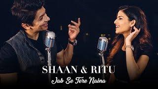 Jab Se Tere Naina | Saawariya | Shaan | Ritu Agarwal @VoiceOfRitu
