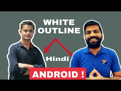 How to make outline on photo like technical guruji with android !hindi/Urdu