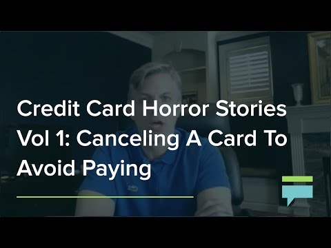 Credit Card Horror Stories Vol. I: Canceling A Card To Avoid Paying For Bad Service