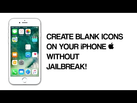 How To Create Blank Icons/Transparent Icons on iPhone - iOS 10/10.3.1 Without Jailbreak | 2017!!