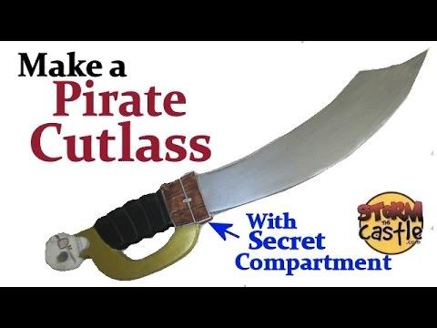 Make a Pirate Cutlass with a Hidden Treasure compartment