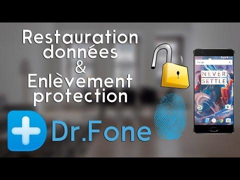 RETROUVER des données et ENLEVER le verrouillage sous Android – Découverte Dr.Fone Toolkit [Review]
