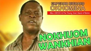 Latest Benin Music►Richard Okhomina - Nokhuowankhian (Ukodo Edo Music)