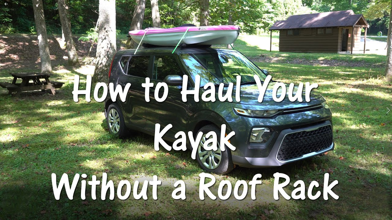 How to Haul Your Kayak Without a Roof Rack
