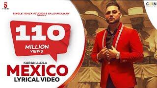New Punjabi Songs 2021  Mexico Koka   Karan Aujla   Lyrical Video   Latest Punjabi Song 2020
