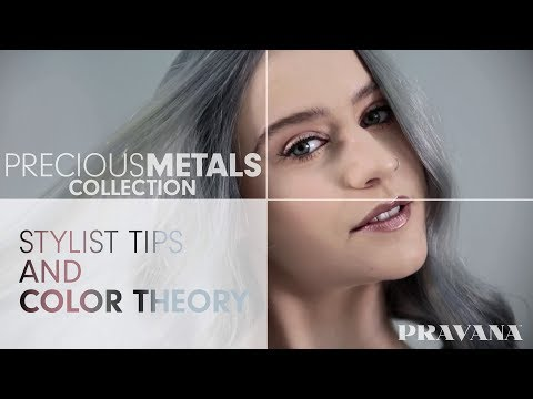 PRAVANA Precious Metals - Stylist Tips and Color Theory