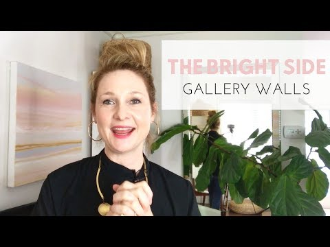The Bright Side - Gallery Wall Tips and Tricks with Karla Dreyer