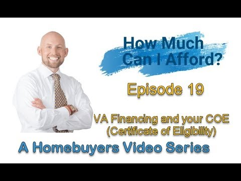 VA Loans & Your COE  (Certificate of Eligibility)
