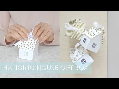 Hanging House Gift Box Instructions
