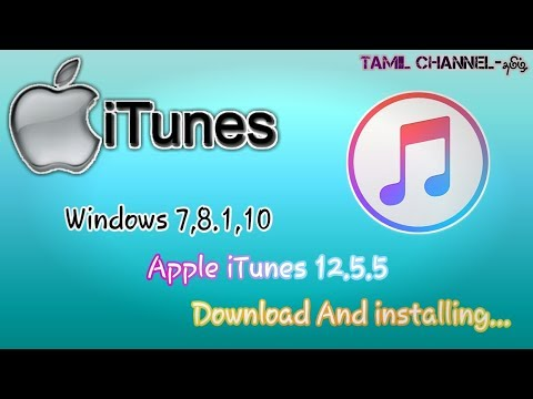 How To Apple iTunes 12-5-5 Windows 7,8.1,10 Download and Install in Tamil
