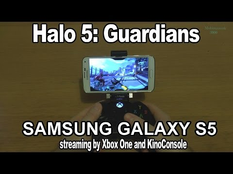 1# HALO 5 on Samsung Galaxy S5 - streaming by Xbox ONE and KinoConsole - AMAZING !!!