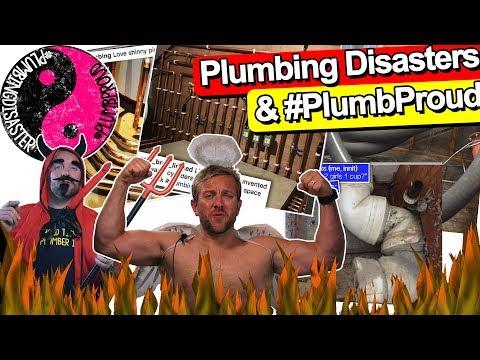 PLUMBING DISASTERS & PLUMBPROUD