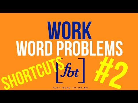 Work Word Problems Part 2: WP10.1 [fbt] (Shortcuts to Solve Work Word Problems)