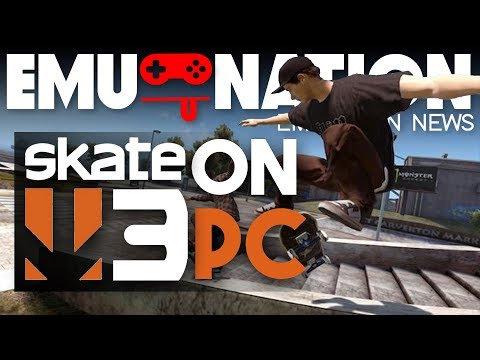 EMU-NATION: Skate 3 Playing on RPCS3 at 4K!